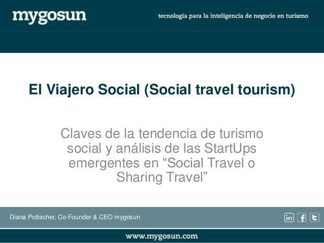 """Qué es el turismo social o """"Social Travel Tourism"""". Ejemplos de nuevas Startups Slide 2"""