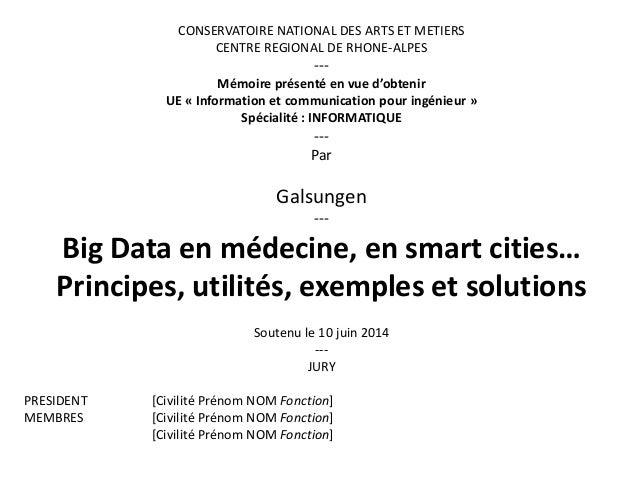 CONSERVATOIRE NATIONAL DES ARTS ET METIERS CENTRE REGIONAL DE RHONE-ALPES --- Mémoire présenté en vue d'obtenir UE « Infor...