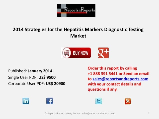 2014 Strategies for the Hepatitis Markers Diagnostic Testing Market Order this report by calling +1 888 391 5441 or Send a...