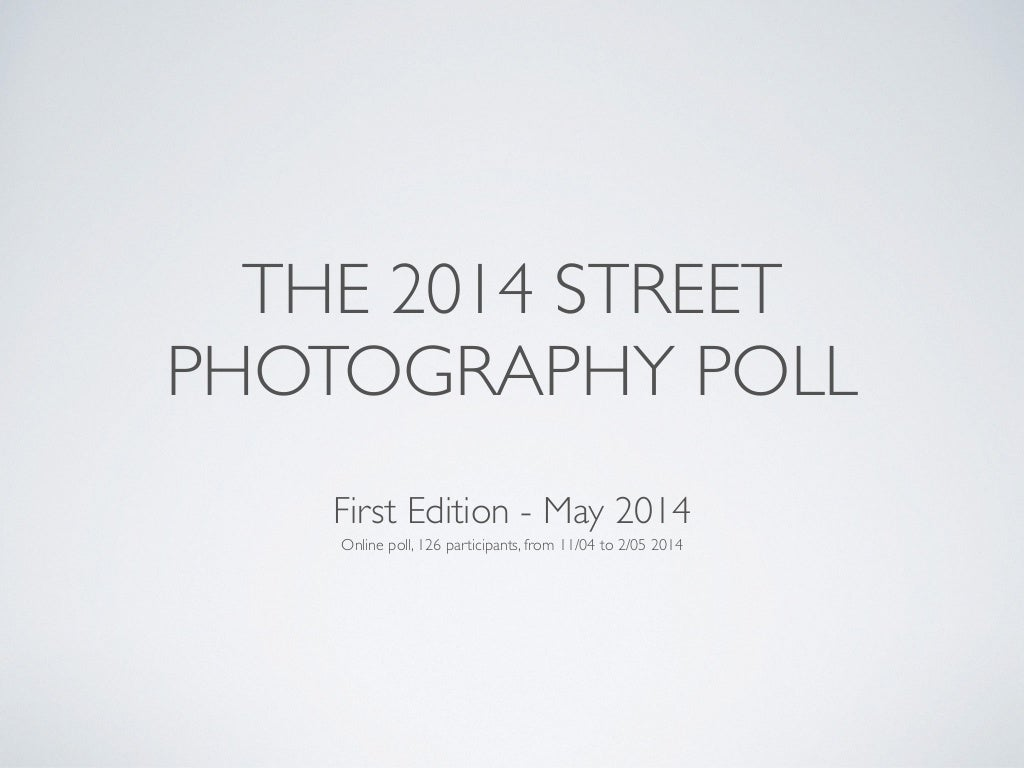 The 2014 Street Photography Poll
