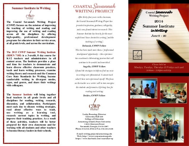 Summer Institute in Writing After thirty-four years in the classroom,  The Coastal Savannah Writing Project (CSWP) focuses...