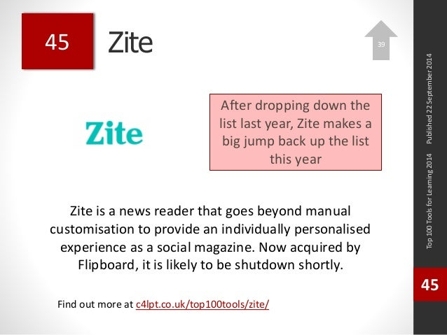 Zite  Zite is a news reader that goes beyond manual  customisation to provide an individually personalised  experience as ...