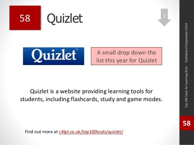 Quizlet  Quizlet is a website providing learning tools for  students, including flashcards, study and game modes.  Top 100...