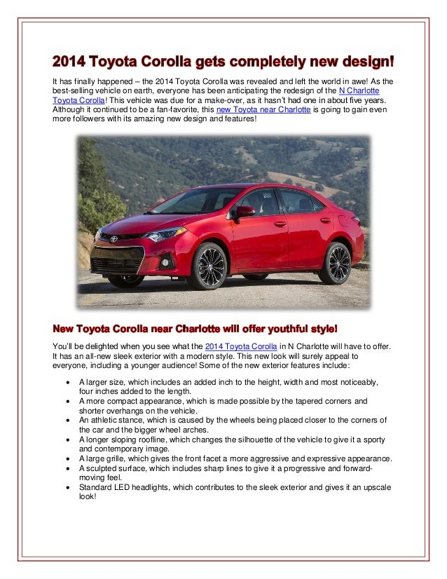 It has finally happened – the 2014 Toyota Corolla was revealed and left the world in awe! As thebest-selling vehicle on ea...