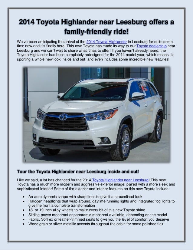 2014 Toyota Highlander near Leesburg offers a family-friendly ride! We've been anticipating the arrival of the 2014 Toyota...