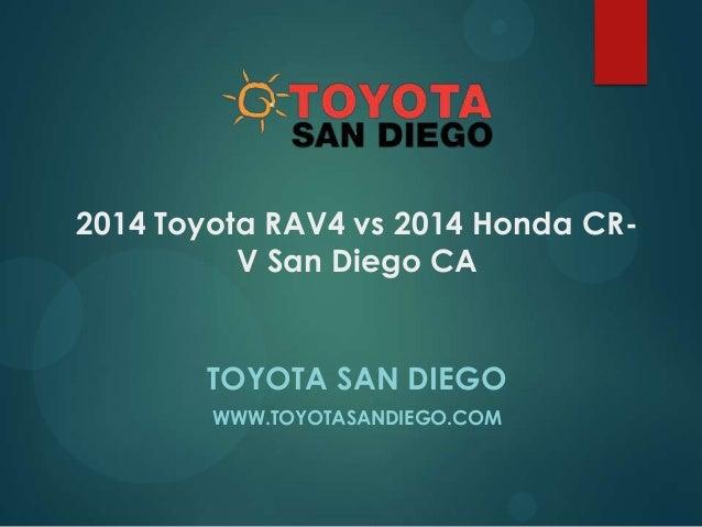 2014 toyota rav4 vs 2014 honda cr v san diego ca for Honda dealership san diego ca