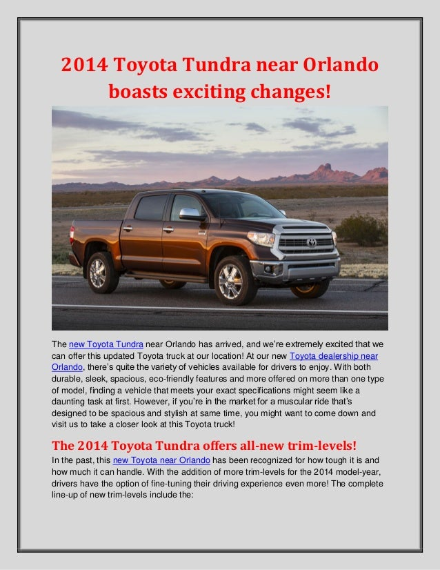 2014 Toyota Tundra near Orlando boasts exciting changes! The new Toyota Tundra near Orlando has arrived, and we're extreme...
