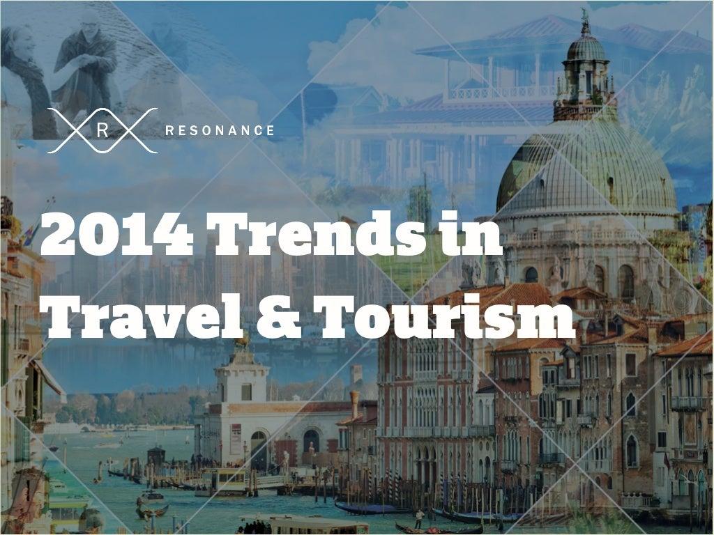 2014 Travel & Tourism Trends