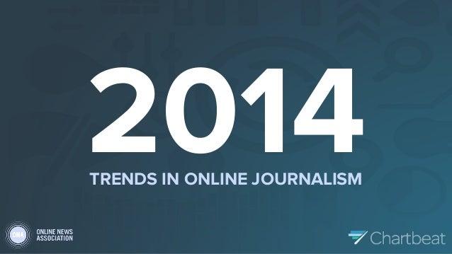 Top Trends in Online Journalism for 2014