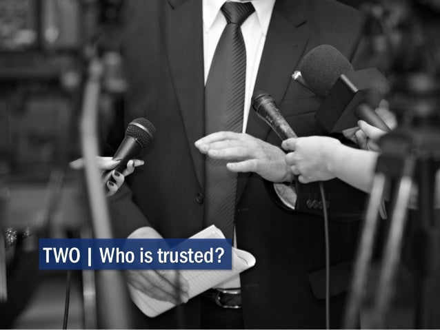 TWO | Who is trusted?