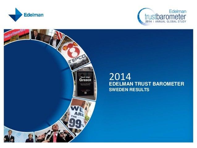 2014  EDELMAN TRUST BAROMETER SWEDEN RESULTS