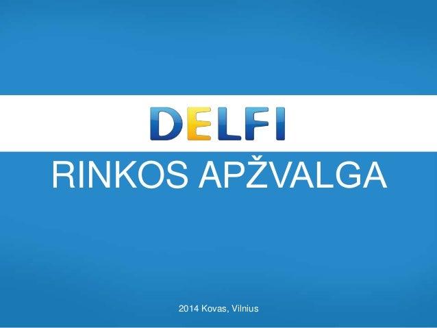 RINKOS APŽVALGA 2014 Kovas, Vilnius