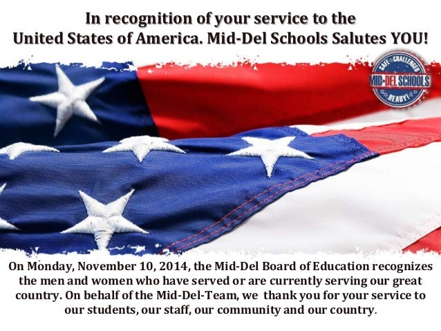 In recognition of your service to the  United States of America. Mid-Del Schools Salutes YOU!  On Monday, November 10, 201...