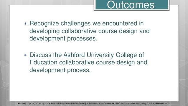 2014 WCET Creating a Culture of Collaborative Online Course Design Slide 3