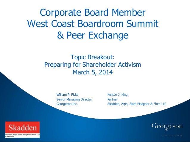 V1DIS Corporate Board Member West Coast Boardroom Summit & Peer Exchange Topic Breakout: Preparing for Shareholder Activis...