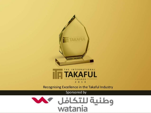 Recognising Excellence in the Takaful Industry Sponsored by