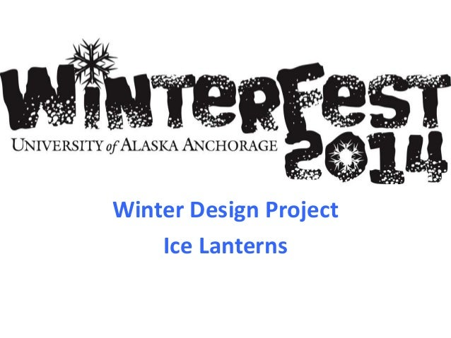 Winter Design Project Ice Lanterns