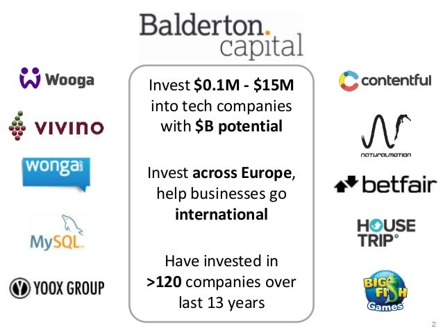 Invest $0.1M - $15M into tech companies with $B potential Invest across Europe, help businesses go international Have inve...