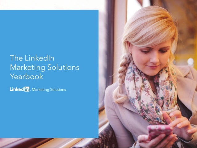 The LinkedIn Marketing Solutions Yearbook