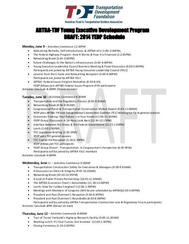 ARTBA-TDF Young Executive Development Program DRAFT: 2014 YEDP Schedule Monday, June 9 – Activities Commence 12:30PM  Wel...
