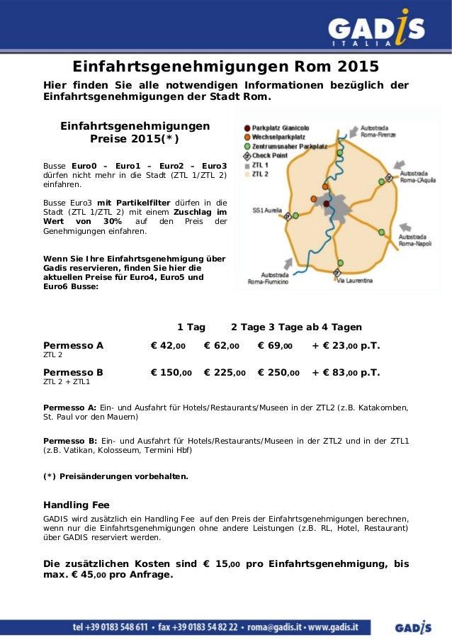 Einfahrtsgenehmigungen Rom 2015 Hier finden Sie alle notwendigen Informationen bezüglich der Einfahrtsgenehmigungen der St...