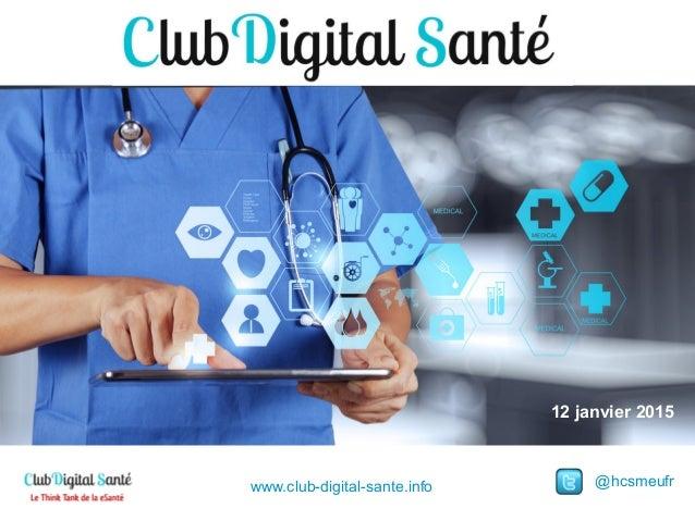 12 janvier 2015 @hcsmeufrwww.club-digital-sante.info
