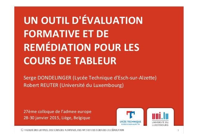 UN  OUTIL  D'ÉVALUATION   FORMATIVE  ET  DE   REMÉDIATION  POUR  LES   COURS  DE  TABLEUR   Serge...