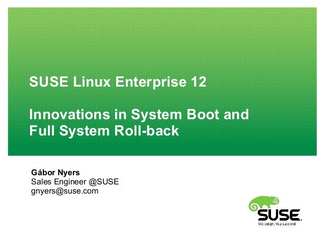 Full system roll-back and systemd in SUSE Linux Enterprise 12