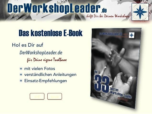Das kostenlose E-Book Hol es Dir auf DerWorkshopLeader.de für Deine eigene Toolboox mit vielen Fotos verständlichen Anleit...