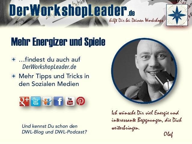 Mehr Energizer und Spiele  …findest du auch auf DerWorkshopLeader.de Mehr Tipps und Tricks in den Sozialen Medien Und ken...