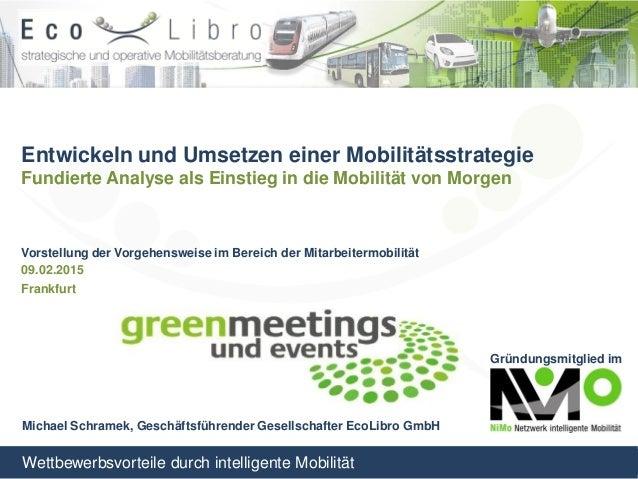 Kosten senken – Umwelt schonen – Wettbewerbsvorteile sichern. 11Wettbewerbsvorteile durch intelligente Mobilität Gründungs...