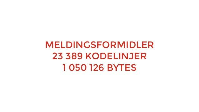 Kravspesifisering Utvikling Testing Release «Den norske modellen»: Typisk 3-12 måneder release-sykluser