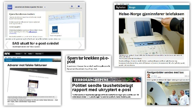 Men med Digipost har Posten laget en løsning som kan håndtere også de mest sensitive opplysningene