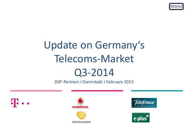 Update on Germany's Telecoms-Market Q3-2014 DSP-Partners I Darmstadt I February 2015 Photo Credit: www.flickr.com/photos/u...