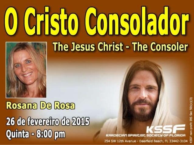 4 – Jesus promete outro consolador: é o Espírito da Verdade, que o mundo ainda não conhece, pois que não está suficienteme...