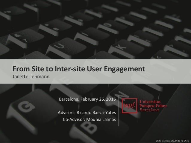 photo	   credit	   donsolo,	   CC	   BY-­‐NC-­‐SA	   2.0	    From	   Site	   to	   Inter-­‐site	   User	   Engagement	    ...