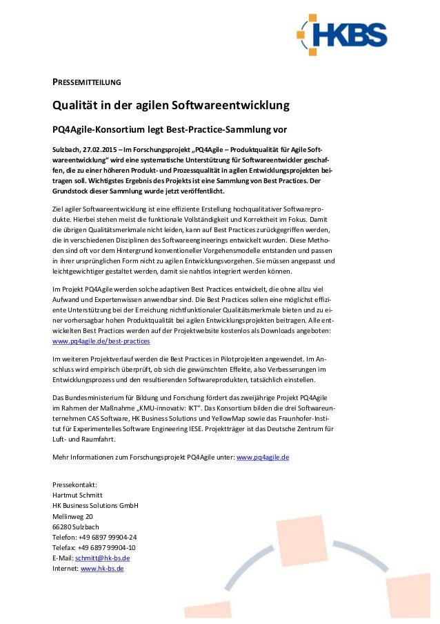 PRESSEMITTEILUNG Qualität in der agilen Softwareentwicklung PQ4Agile-Konsortium legt Best-Practice-Sammlung vor Sulzbach, ...