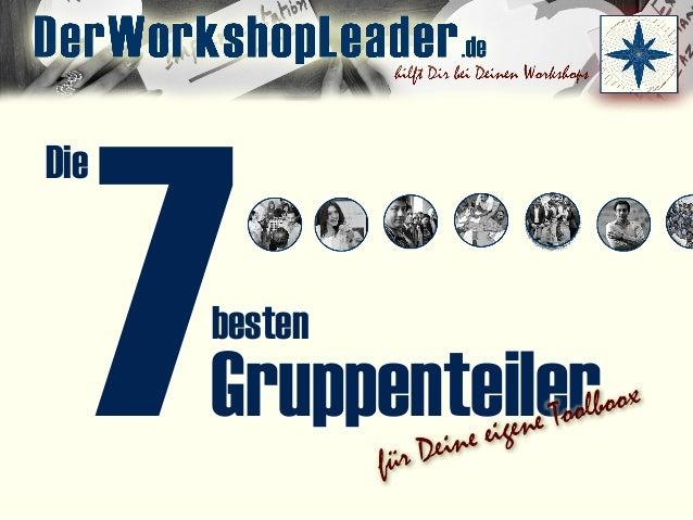 7 Die Gruppenteiler besten für Deine eigene Toolboox