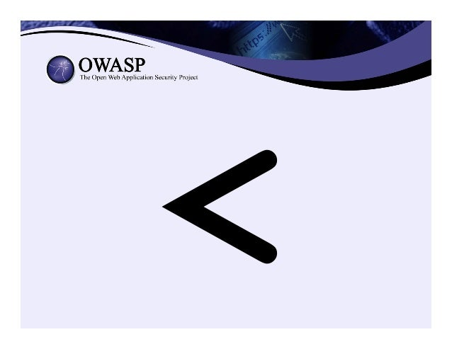 OWASP HTML Sanitizer Project https://www.owasp.org/index.php/OWASP_Java_HTML_Sanitizer_Project • HTML Sanitizer written i...