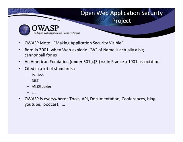 """Open  Web  ApplicaCon  Security   Project   • OWASP  Moto  :  """"Making  ApplicaCon  Security  Visibl..."""