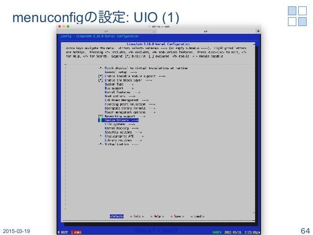 menuconfigの設定: UIO (1) 2015-03-19 Shinya T-Y, NAIST 64