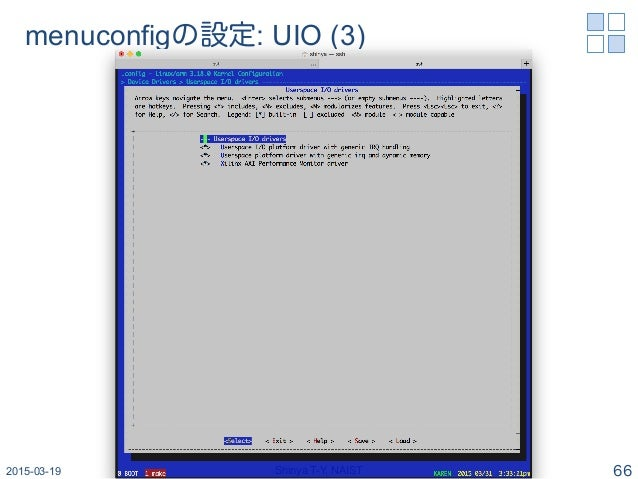 menuconfigの設定: UIO (3) 2015-03-19 Shinya T-Y, NAIST 66