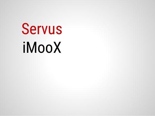 Servus iMooX