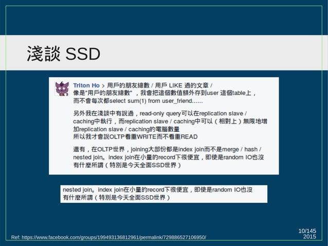 2015 10/147 淺談 SSD Ref: https://www.facebook.com/groups/199493136812961/permalink/729886527106950/