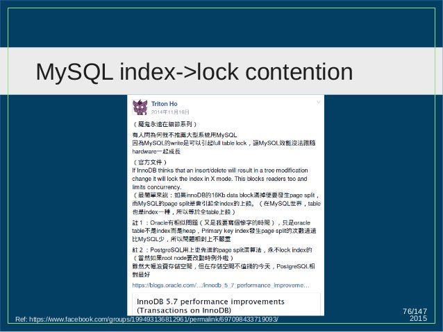 2015 76/147 MySQL index->lock contention Ref: https://www.facebook.com/groups/199493136812961/permalink/697098433719093/