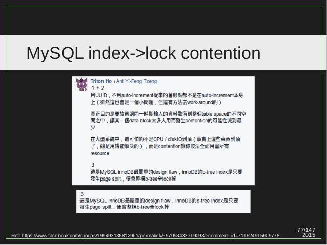 77/147 2015 MySQL index->lock contention Ref: https://www.facebook.com/groups/199493136812961/permalink/697098433719093/?c...