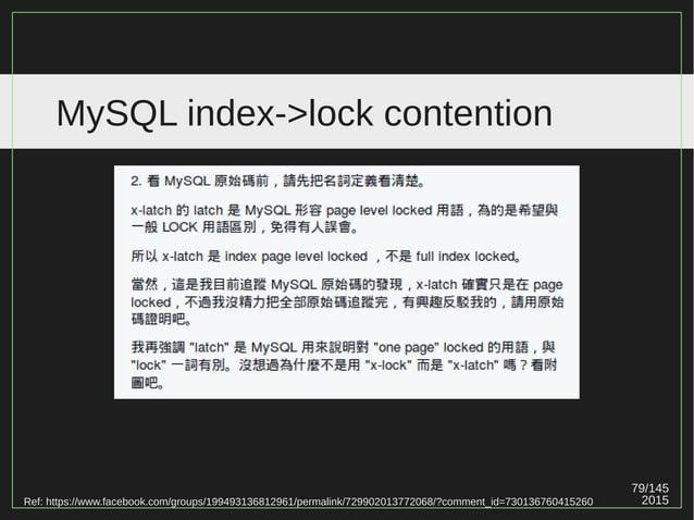 79/147 2015 MySQL index->lock contention Ref: https://drive.google.com/file/d/0Bw4cH_iKZJzKLXFIWVFfMk13Vm8/view (p21)