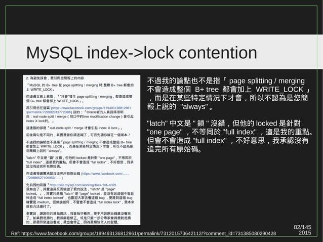 82/147 2015 MySQL index->lock contention Ref: https://www.facebook.com/groups/199493136812961/permalink/731201573642112/?c...