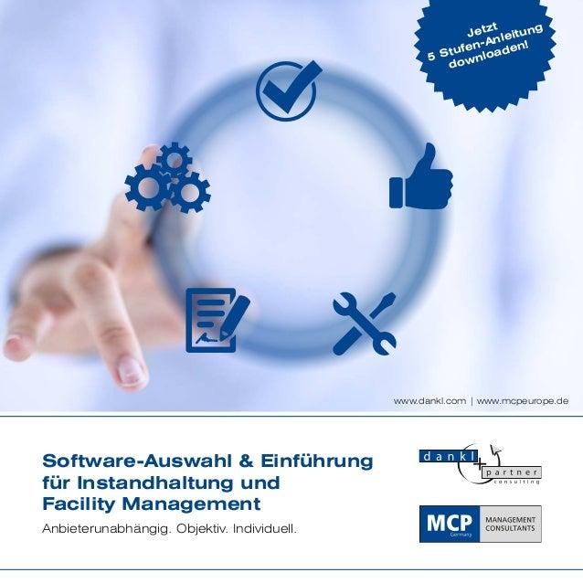 Software-Auswahl & Einführung für Instandhaltung und Facility Management Anbieterunabhängig. Objektiv. Individuell. www.da...