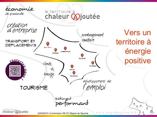 22/04/2015 -Commission DD CC Région de Saverne Vers un territoire à énergie positive